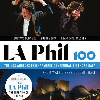 LA Phil 100: The Los Angeles Philharmonic Centennial Birthday Gala Cover